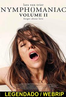Assistir Ninfomaníaca: Volume 2 Online Legendado
