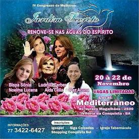 IV Congresso de Mulheres / Jardim Secreto em Vitória da Conquista-BA.