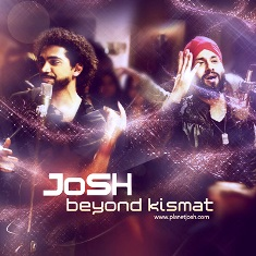 Beyond Kismat–Josh MP3 Songs, Free Download All Songs of Punjabi Album Beyond Kismat By Josh