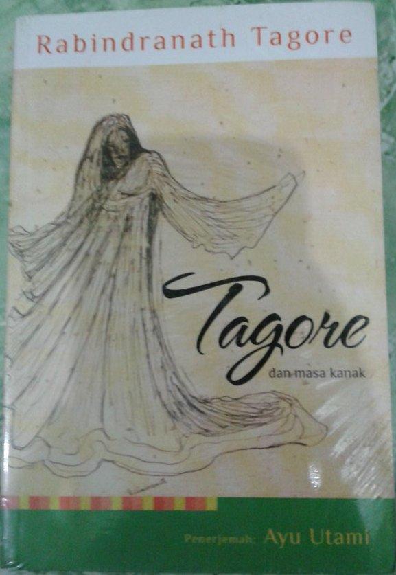 Tagore dan Masa Kanak, Penerjemah Ayu Utami