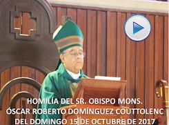 VIDEO DE LA HOMILÍA DEL SR. OBISPO, DEL DÍA  15 DE OCTUBRE DE 2017