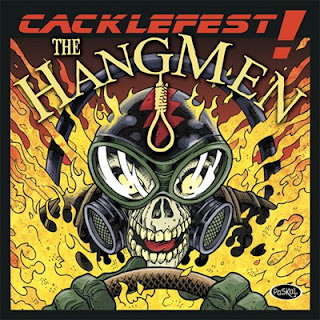 The Hangmen - Cacklefest! (2007)
