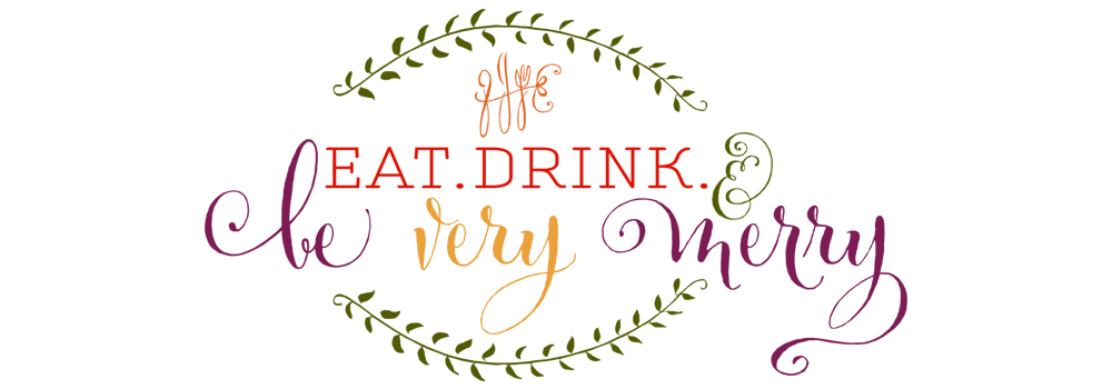 {eat.drink.be very merry}