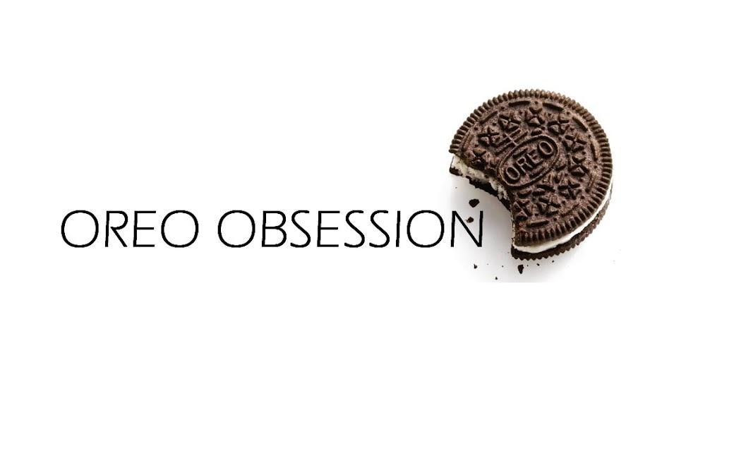 Oreo Obsession