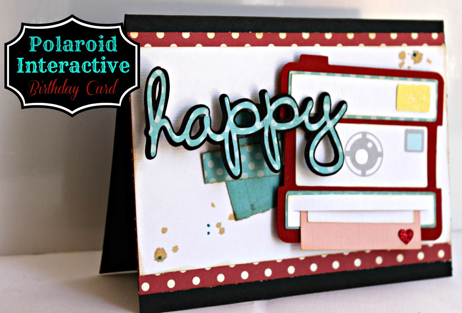 Kutz Paper Scissors Polaroid Interactive Birthday Card