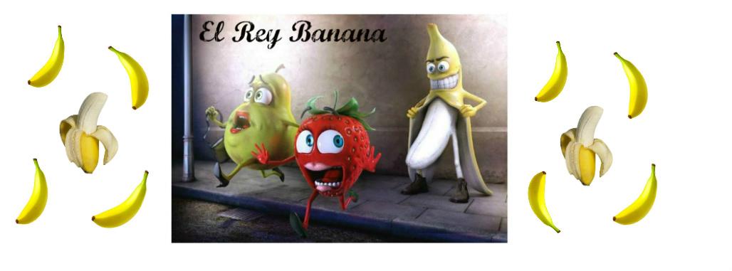 El Rey Banana