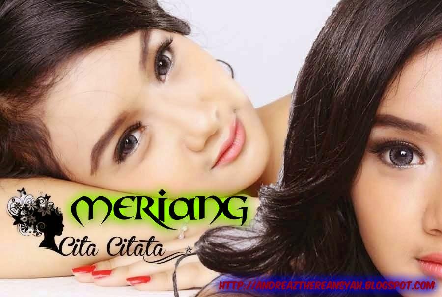 Cita Citata Meriang (Album Terbaru)