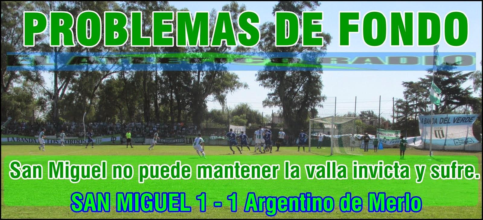 F8 / SAN MIGUEL 1-1 ArgentinoM