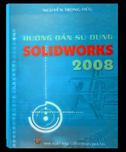 hướng dẫn sử dụng solidworks, solidworks, sách hướng dẫn sử dụng phần mềm solidworks, sách kỹ thuật, thư viện sách gmek, gmek, sách cơ khí, cơ khí gmek