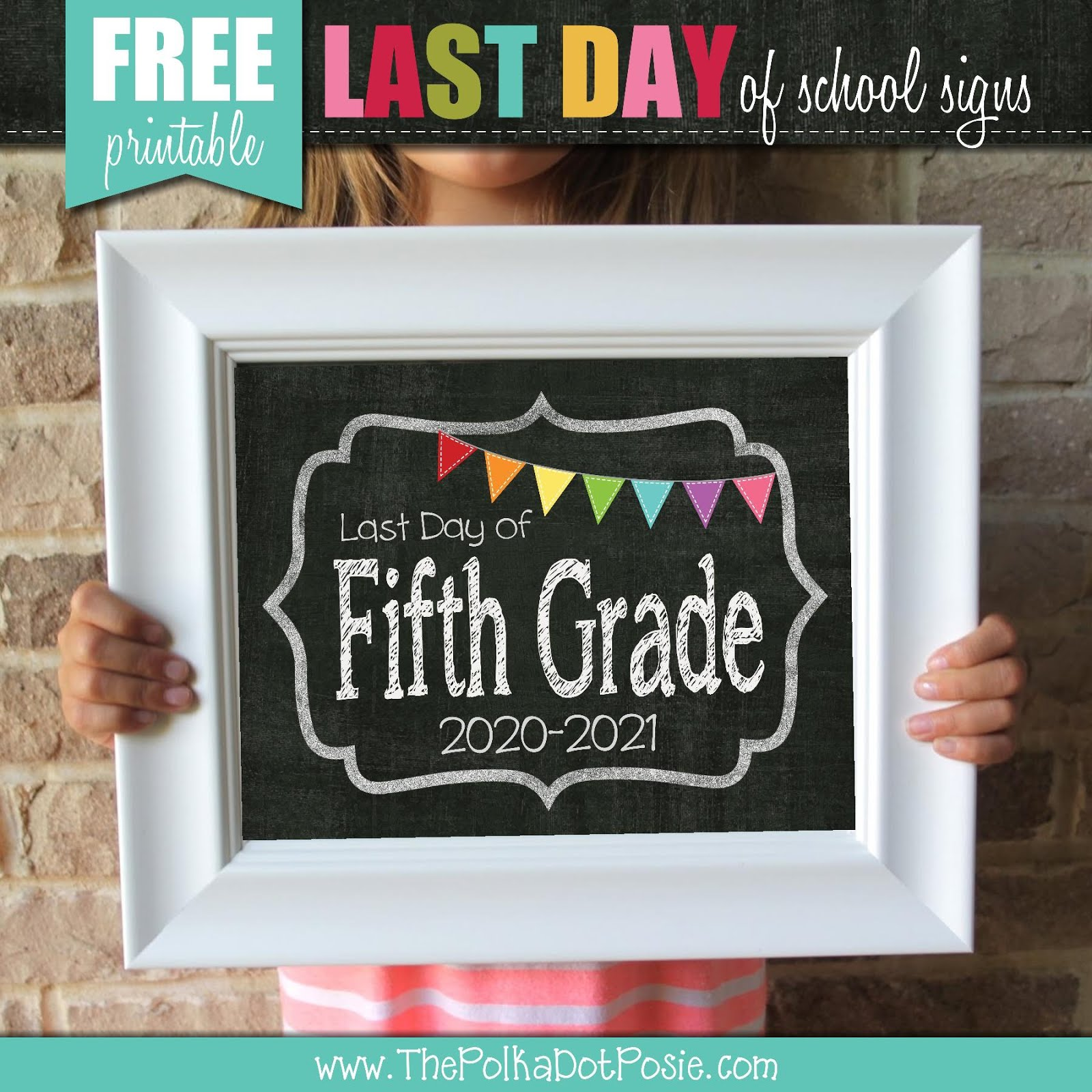 FREE Last Day of School Signs!