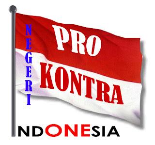 Indonesia harus berubah Negeri Pro Kontra