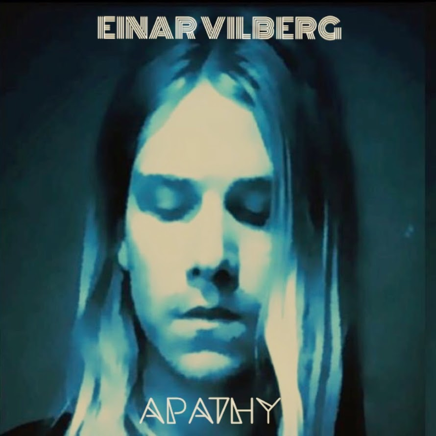 Einar Vilberg - Apathy (new single)