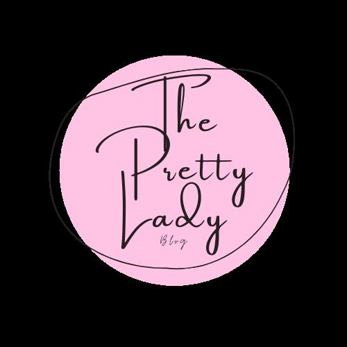 The Pretty Lady Blog