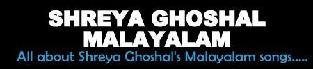 Shreya Ghoshal Malayalam