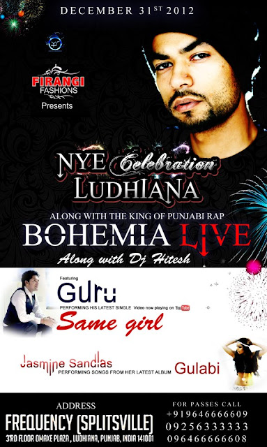 BOHEMIA the punjabi rapper Live for the biggest NYE Celebration in Ludhiana! - December 31st. 2012