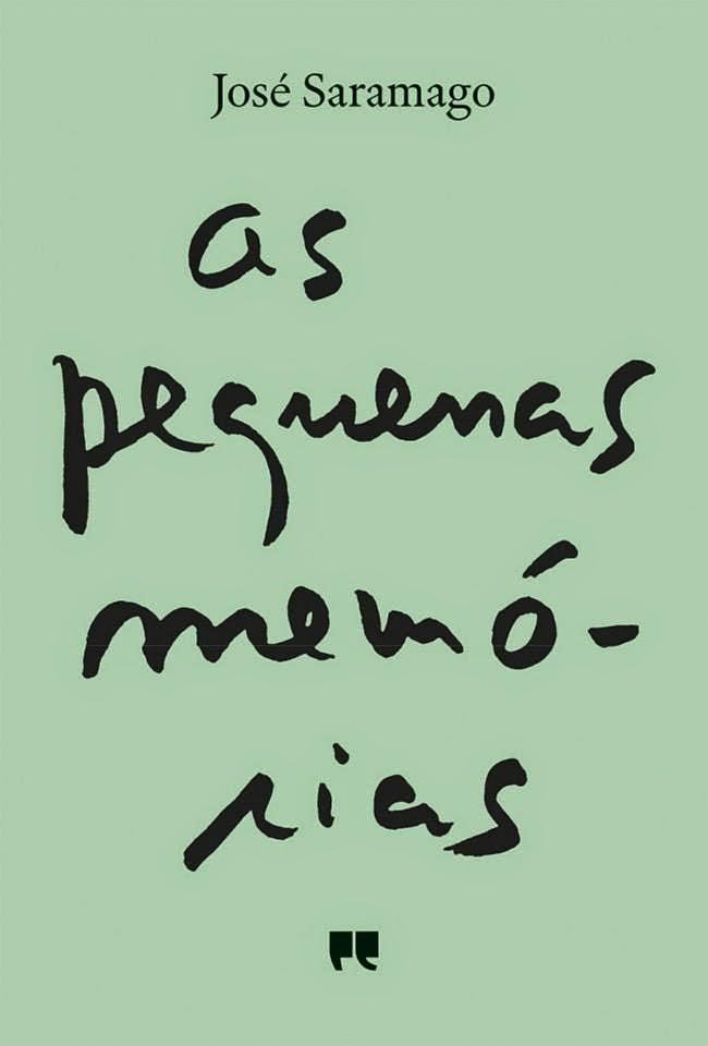 As Pequenas Memórias, José Saramago, Capa Nova, Porto Editora, Gonçalo M. Tavares
