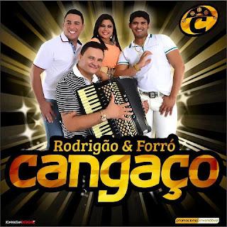 FORRÓ CANGAÇO PRA PAREDÃO REP. NOVO DE NOVEMBRO DE 2013