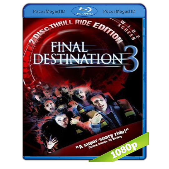 Destino final 3 (2006) BRRip 1080p Audo Trial Latino/Castellano/Ingles 5.1