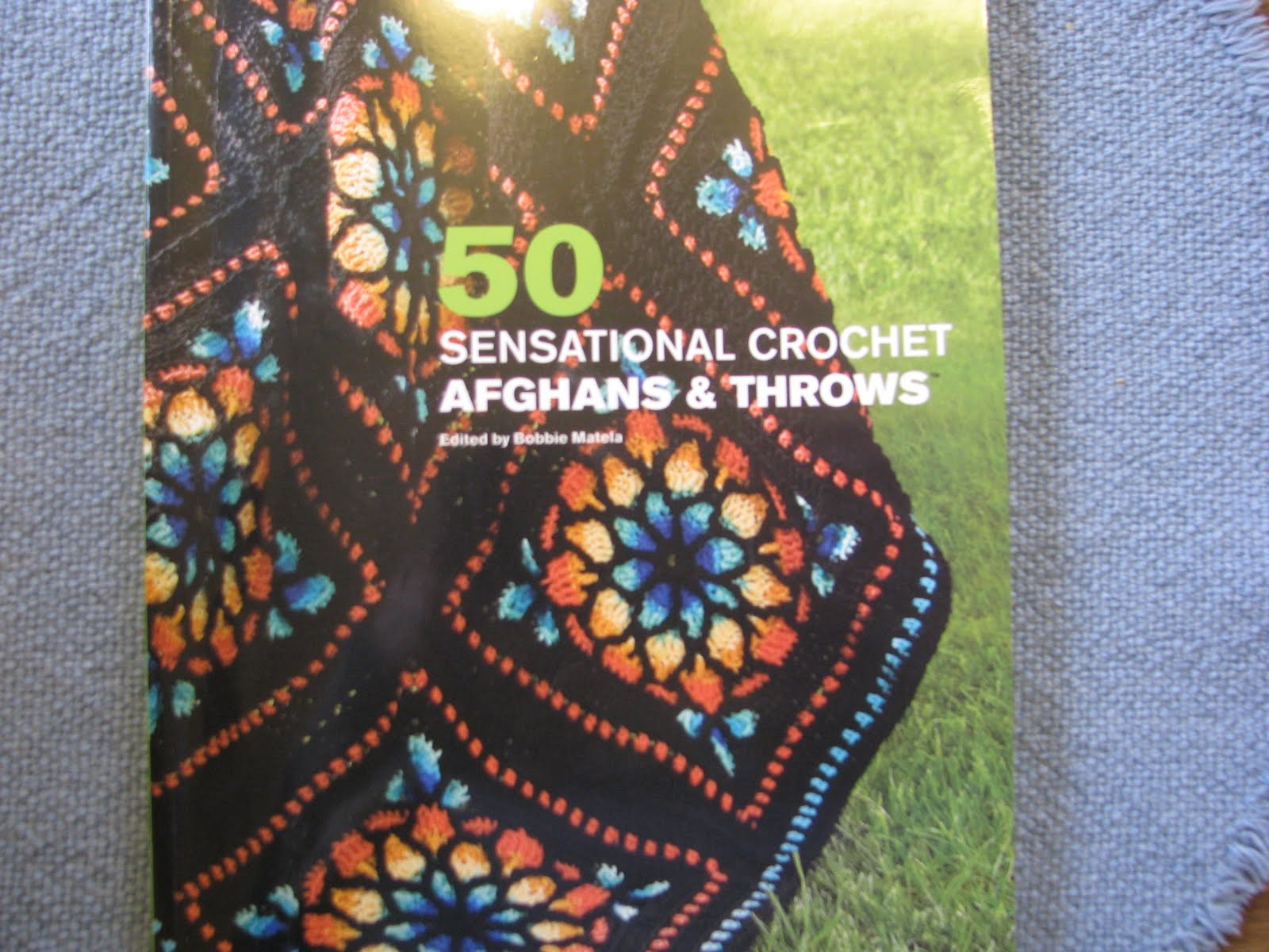Three Strands Together: Book Review - 50 Sensational Crochet Afghans ...