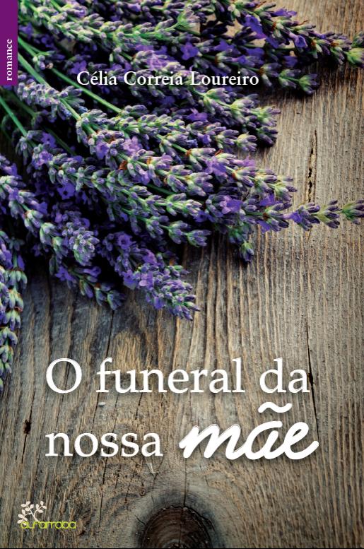 O Funeral da Nossa Mãe