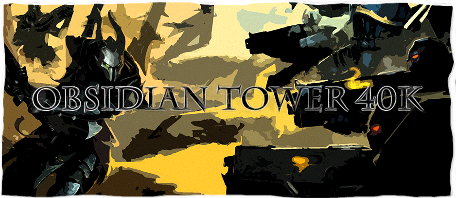 Obsidian Tower 40k