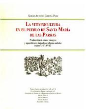 La vitivinicultura en el pueblo de Santa María de las Parras.