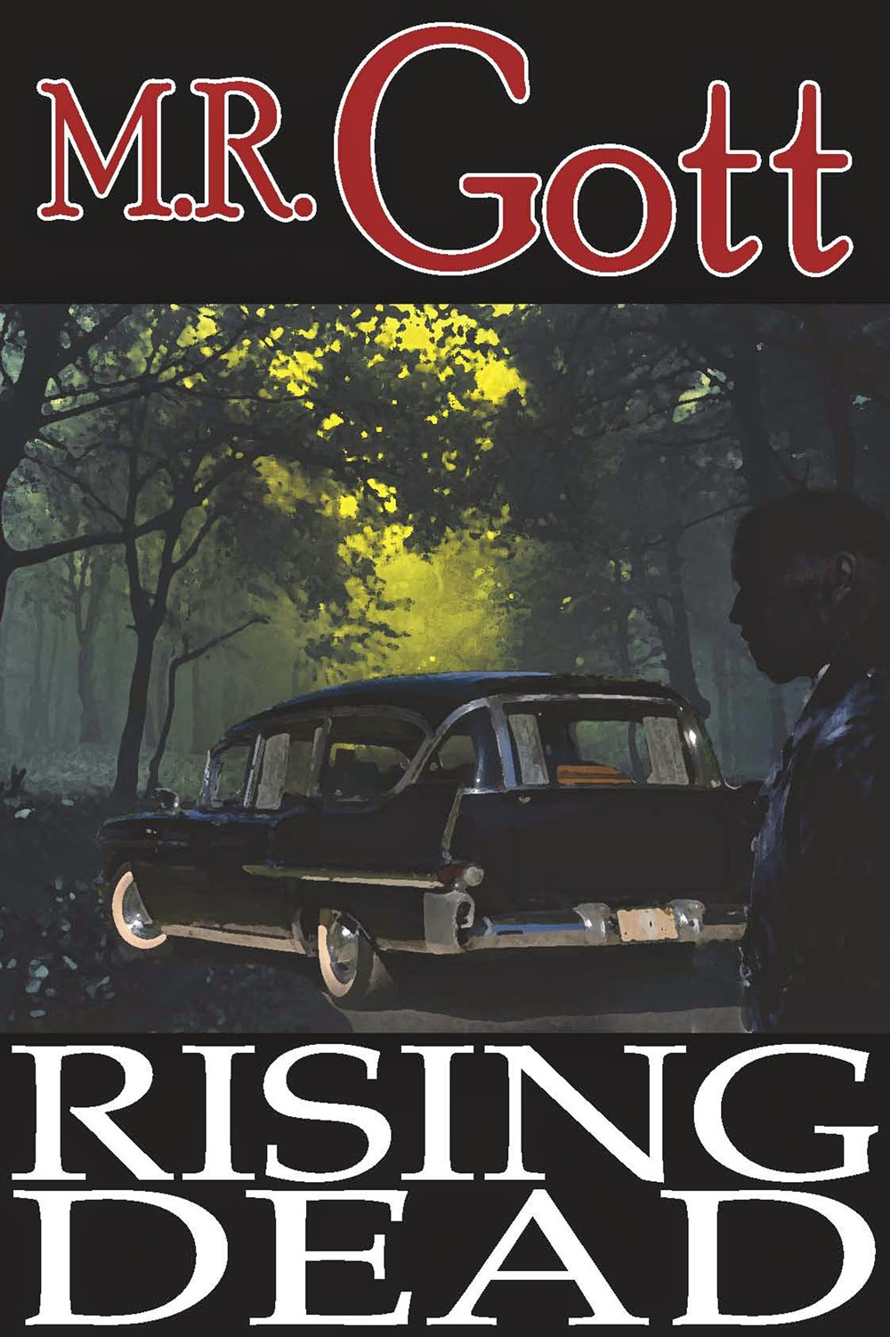 http://www.amazon.com/Rising-Dead-M-R-Gott-ebook/dp/B00PE72OM6/ref=sr_1_3?s=books&ie=UTF8&qid=1415549548&sr=1-3&keywords=m.r.+gott