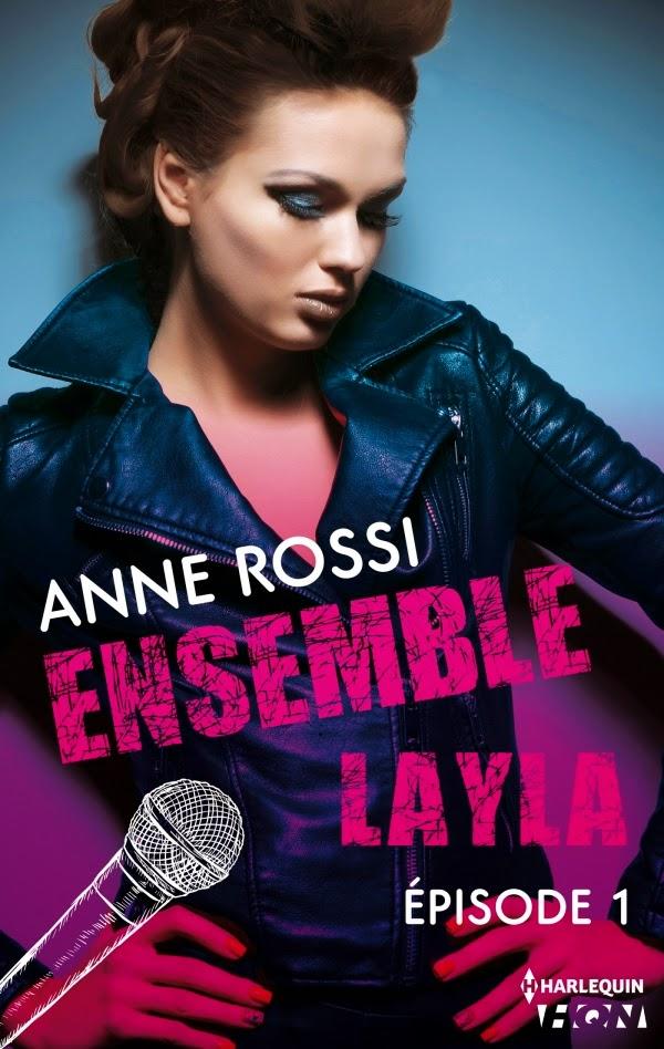 Rossi, Anne - Ensemble Layla épisode 1 à 4