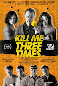 Kill Me Three Times (2014) ()