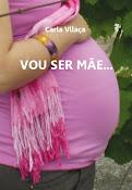 VOU SER MÃE...