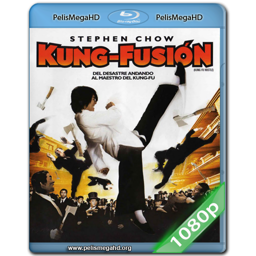KUNG FU SION (2004) 1080P HD MKV ESPAÑOL LATINO