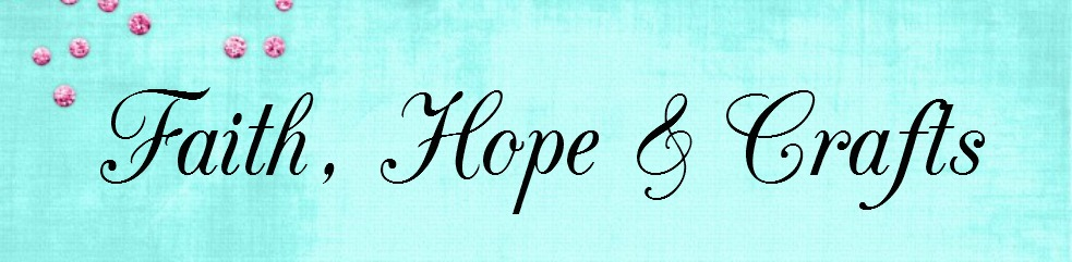 Faith, Hope & Crafts