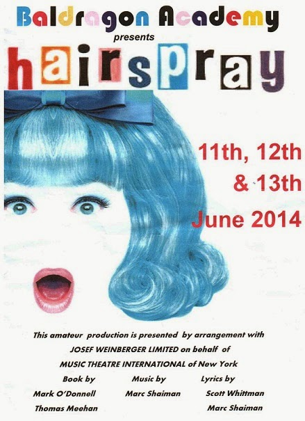 Poster for Amateur Performance of Hairspray at Baldragon Academy, Dundee,