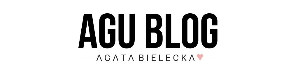Agu Blog / blog kosmetyczny / blog o urodzie i stylu życia
