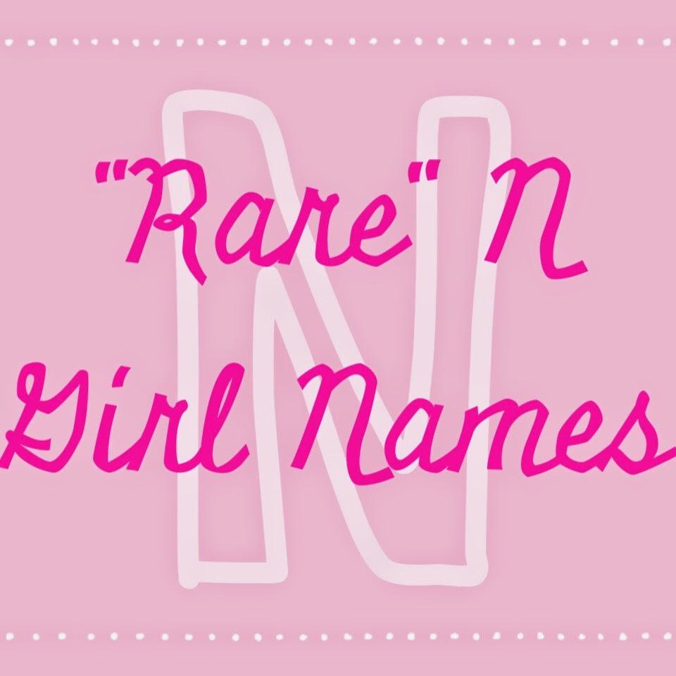Rare N Girl Names