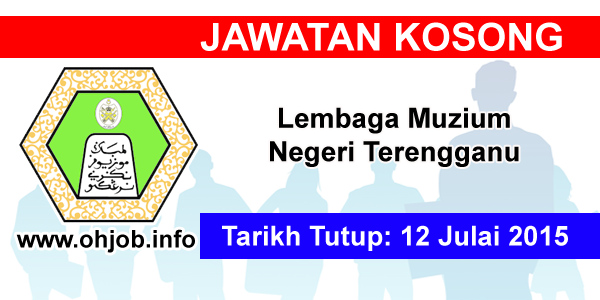 Jawatan Kerja Kosong Lembaga Muzium Negeri Terengganu logo www.ohjob.info julai 2015