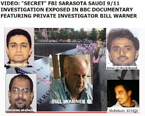 """Secret"" FBI Sarasota Saudi 9/11 Investigation Exposed in BBC Doc Featuring PI Bill Warner"