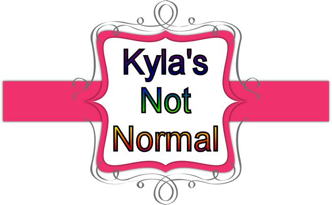 Kyla's Not Normal