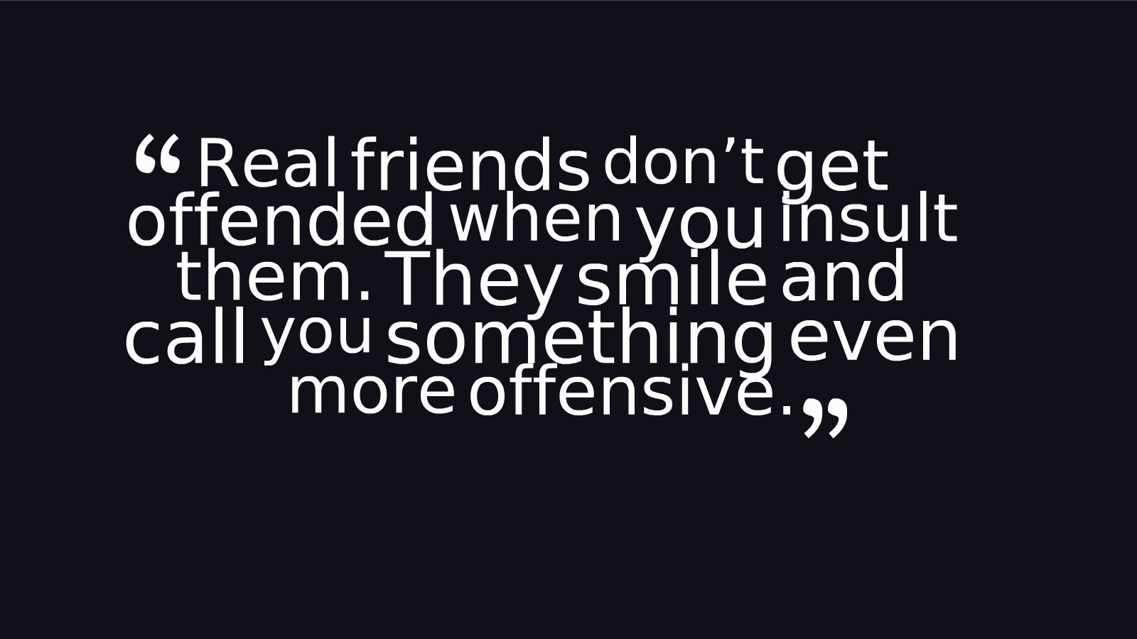 Friendship Quotes, part 1