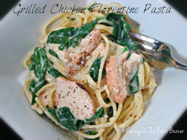 Grilled Chicken Florentine Pasta | Cooking on the Front Burner