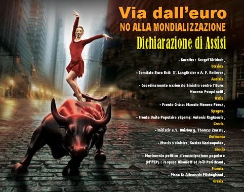 USCIAMO DALL'EURO! Dichiarazione delle sinistre europee anti-euro. Assisi 23 agosto 2014
