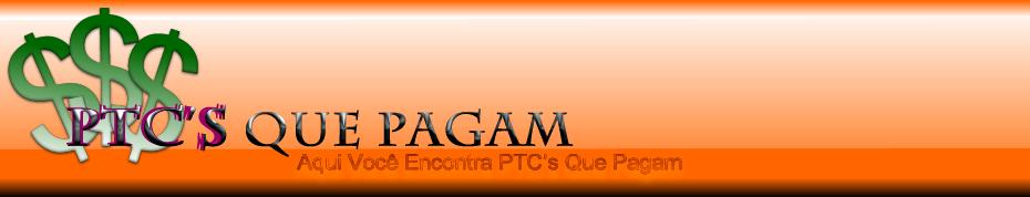 PTC Que Pagam