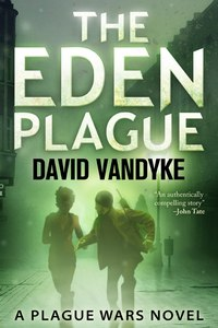 The Eden Plague - free!
