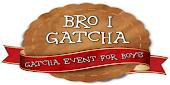 Bro I Gacha