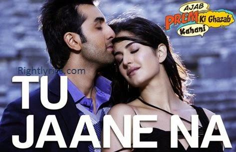 Tu Jaane Na Lyrics | Atif Aslam Song | Ajab Prem Ki Gazab Kahani