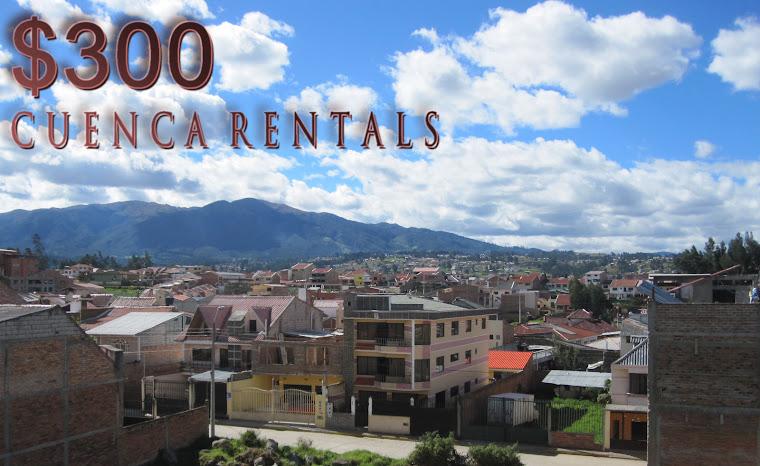 $300 Cuenca Rentals