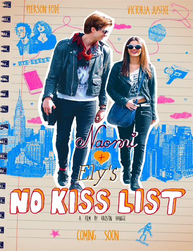 Ver Naomi and Ely's No Kiss List (2015) Online