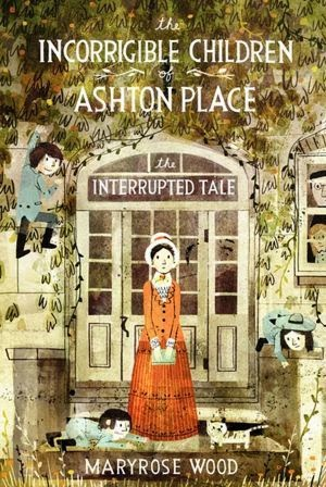 The Interrupted Tale by Maryrose Wood