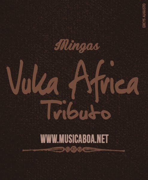 Mingas - Vuka África Tributo [ 2K16 ]