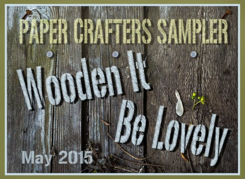 Paper Crafters Sampler May 2015